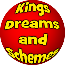 Kings, Dreams and Schemes Musical!