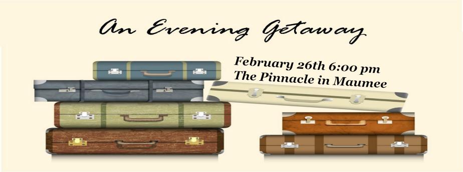 An Evening Getaway - 3rd Annual Auction